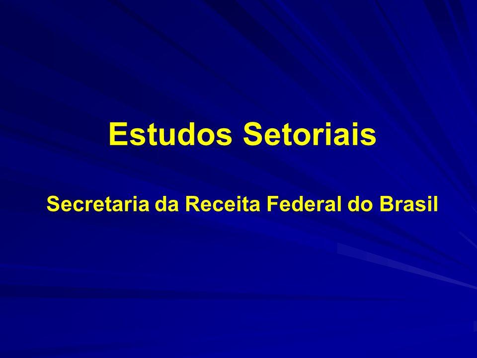 Estudos Setoriais Secretaria da Receita Federal do Brasil