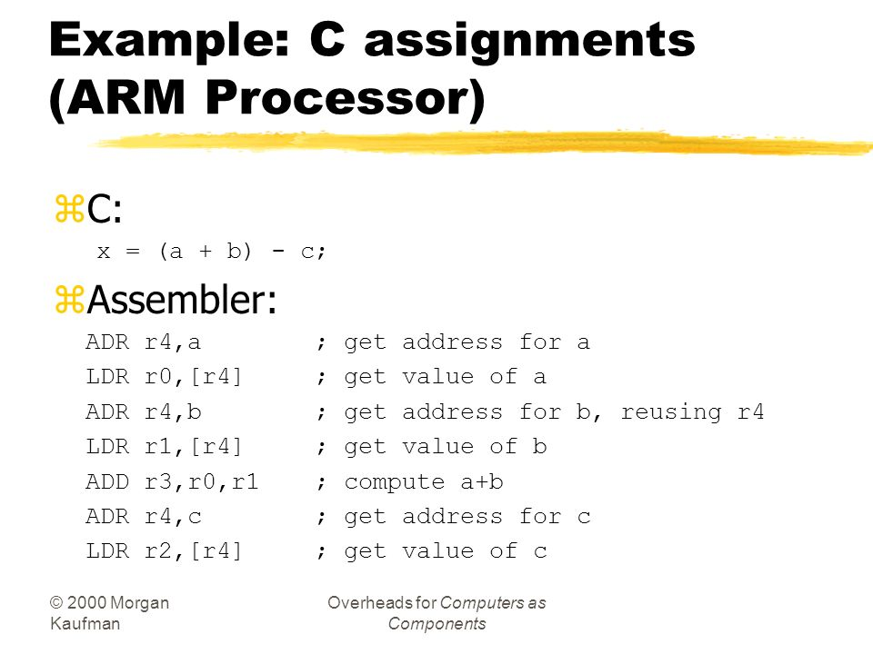 Example: C assignments (ARM Processor)
