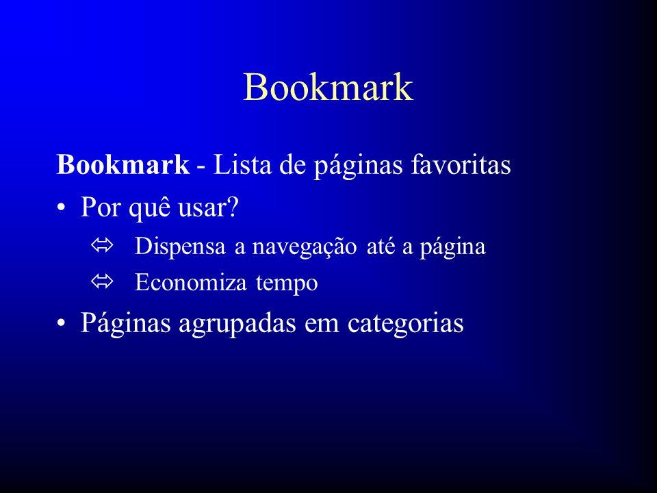 Bookmark Bookmark - Lista de páginas favoritas Por quê usar