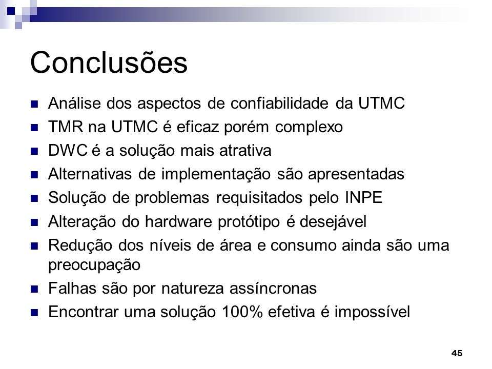 Conclusões Análise dos aspectos de confiabilidade da UTMC