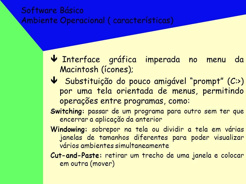 Software Básico Ambiente Operacional ( características)
