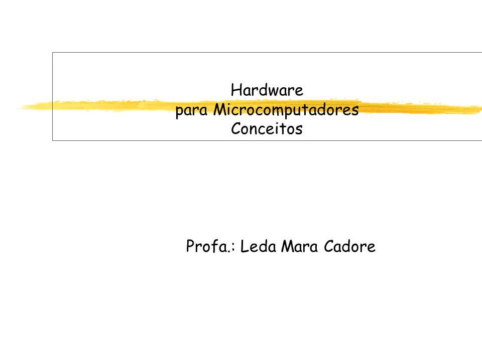 Hardware para Microcomputadores Conceitos