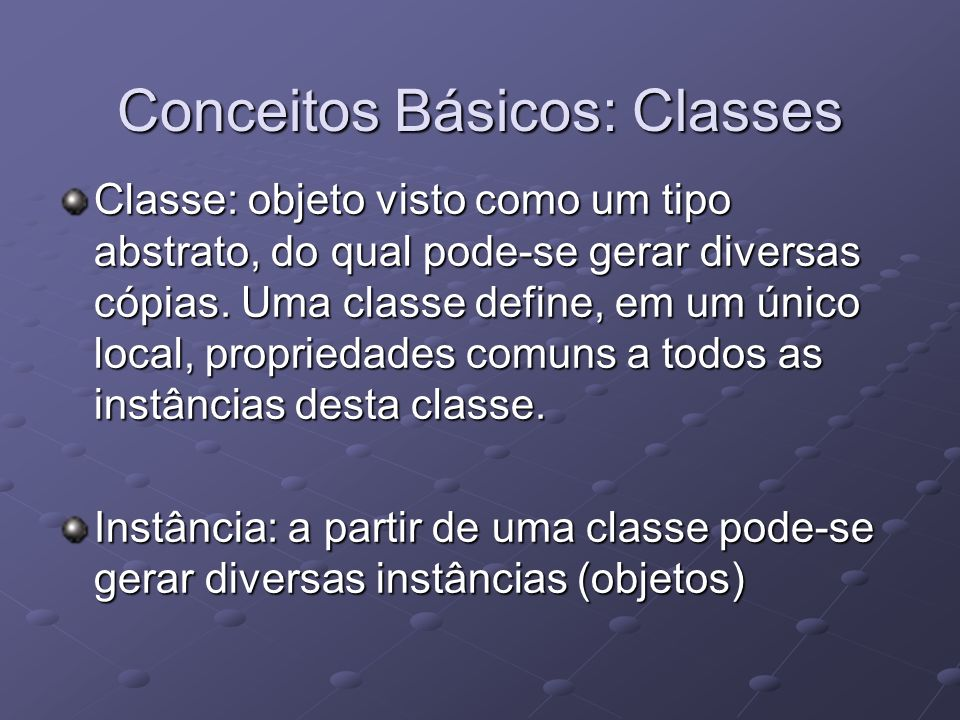 Conceitos Básicos: Classes