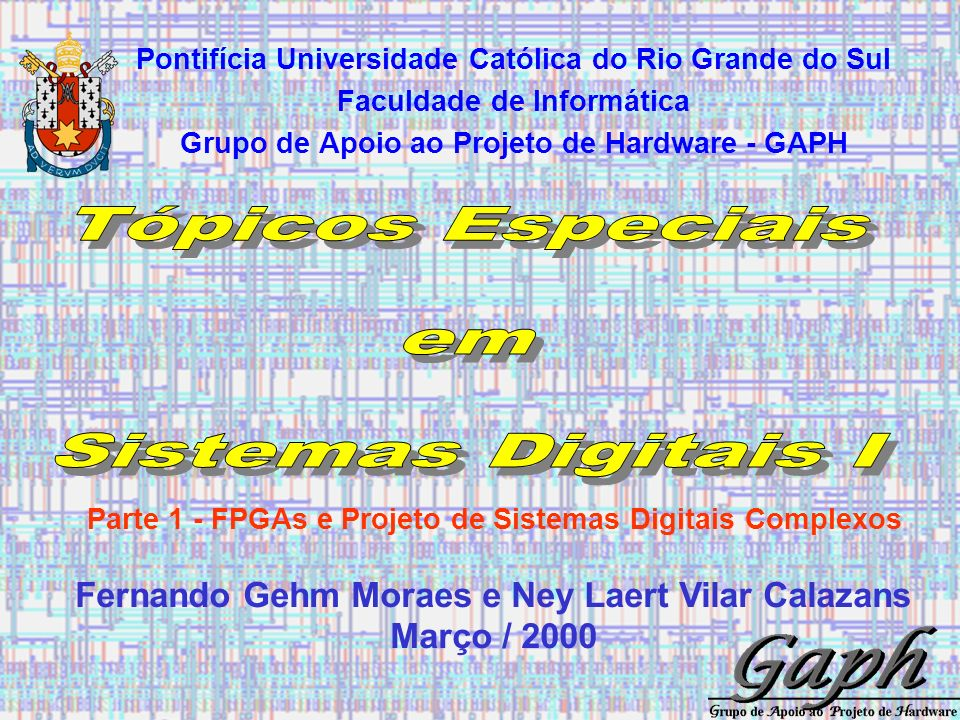 Tópicos Especiais em Sistemas Digitais I