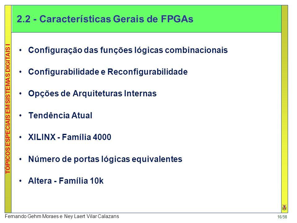 2.2 - Características Gerais de FPGAs