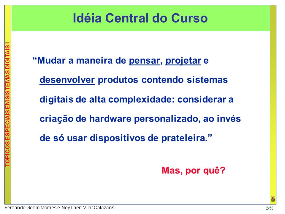 Idéia Central do Curso