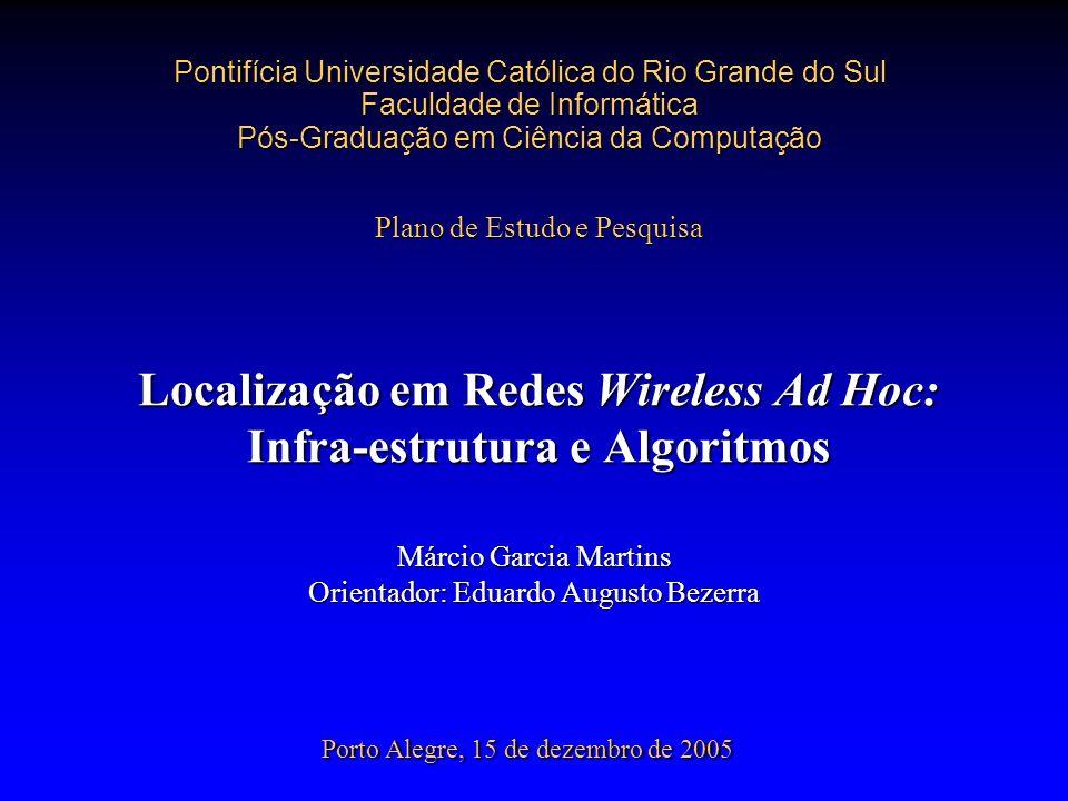 Localização em Redes Wireless Ad Hoc: Infra-estrutura e Algoritmos