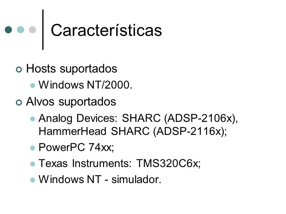 Características Hosts suportados Alvos suportados Windows NT/2000.
