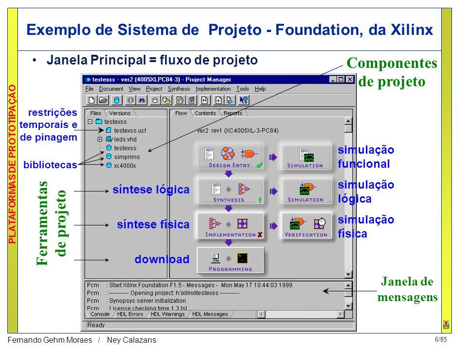 Exemplo de Sistema de Projeto - Foundation, da Xilinx