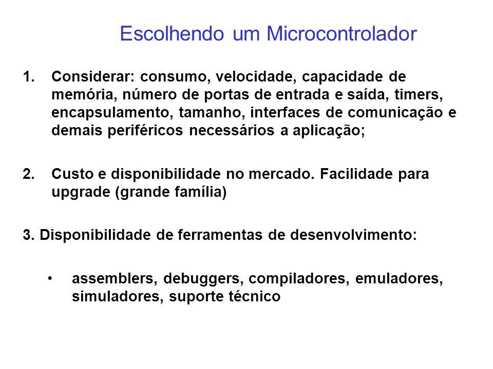 Escolhendo um Microcontrolador