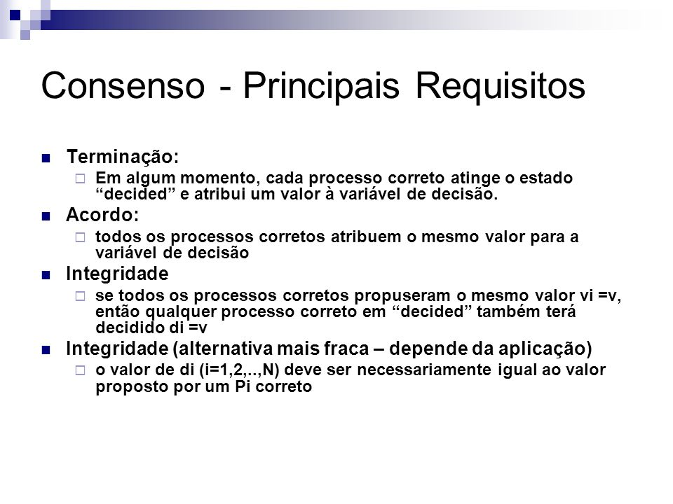 Consenso - Principais Requisitos