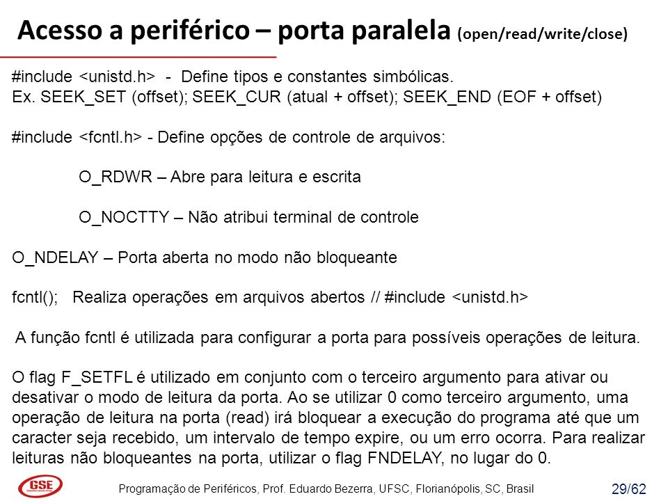Acesso a periférico – porta paralela (open/read/write/close)