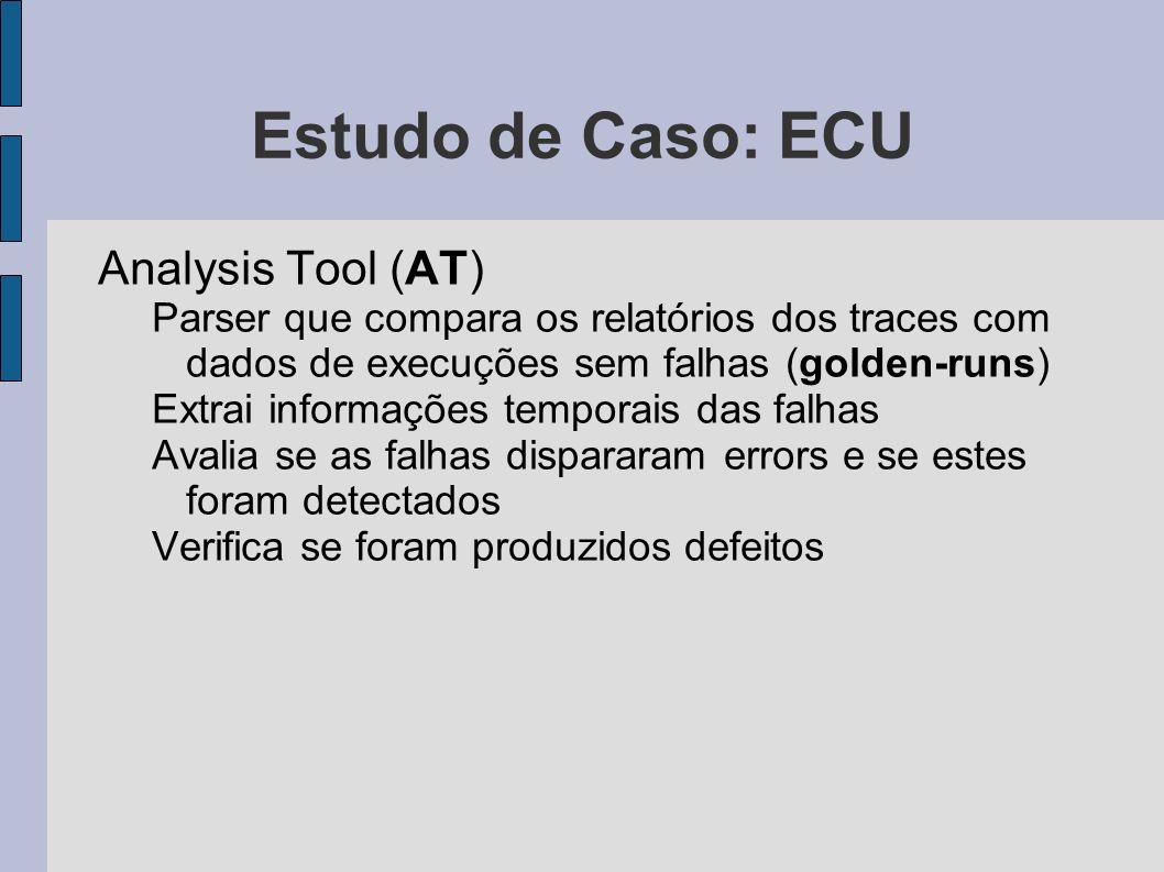 Estudo de Caso: ECU Analysis Tool (AT)‏