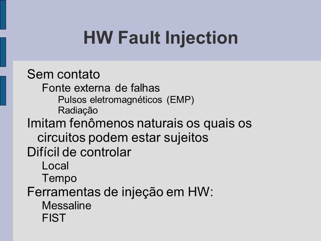HW Fault Injection Sem contato
