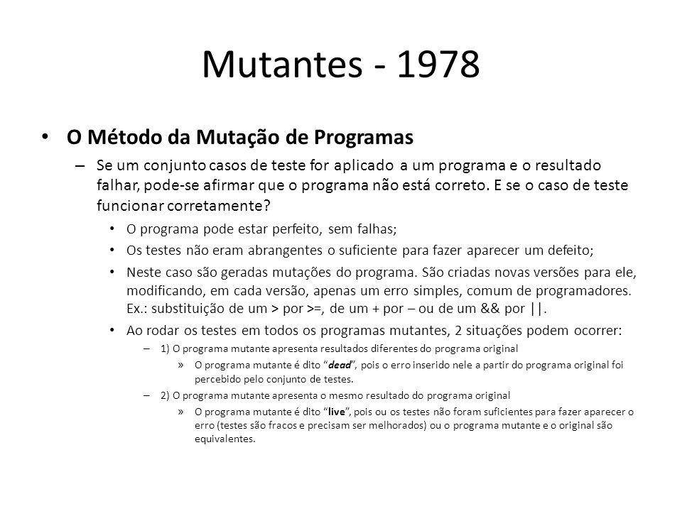 Mutantes - 1978 O Método da Mutação de Programas