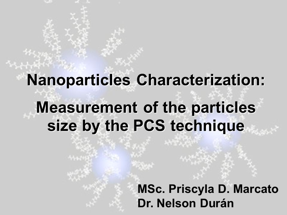 Nanoparticles Characterization: