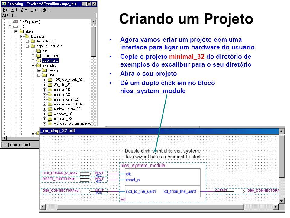 Criando um Projeto Agora vamos criar um projeto com uma interface para ligar um hardware do usuário.