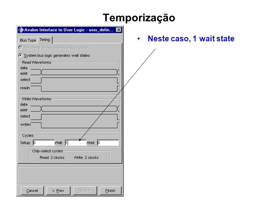 Temporização Neste caso, 1 wait state ext_ram_bus_width_ss.bmp
