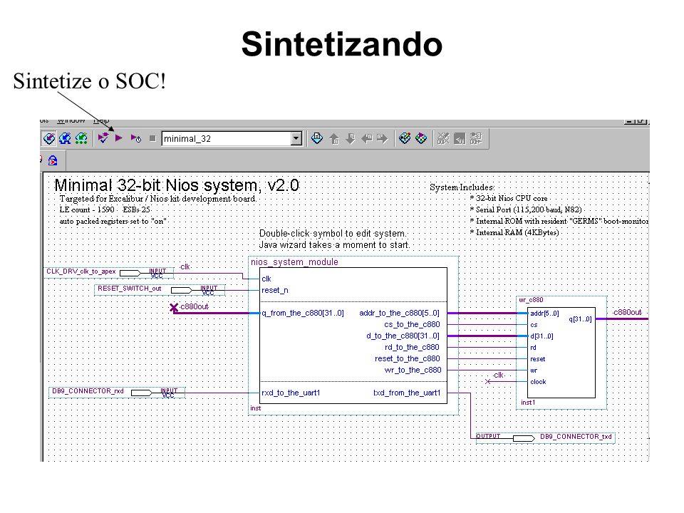 Sintetizando Sintetize o SOC!