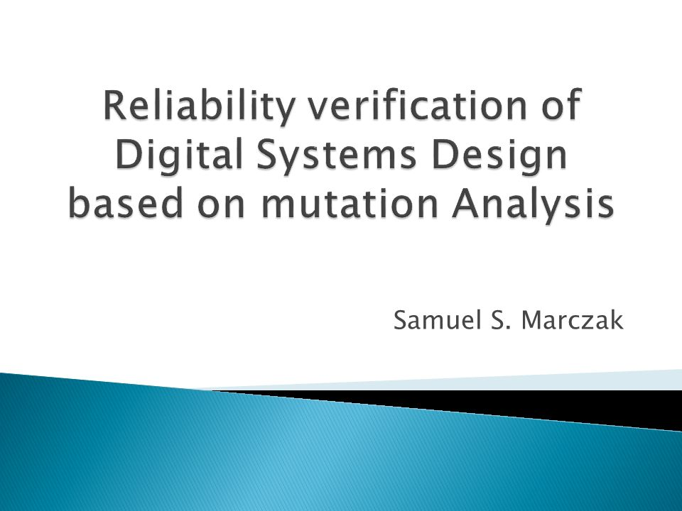 Reliability verification of Digital Systems Design based on mutation Analysis