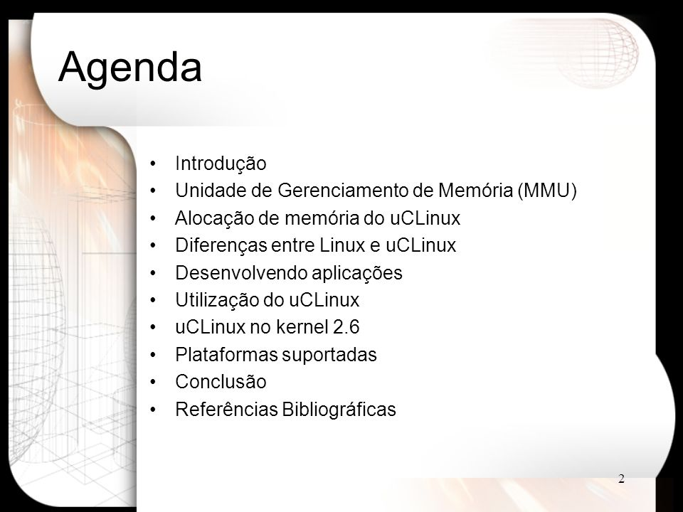 Agenda Introdução Unidade de Gerenciamento de Memória (MMU)