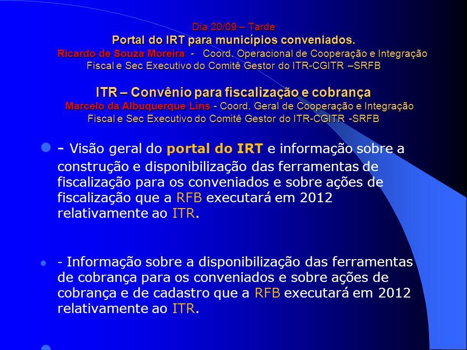 Dia 20/09 – Tarde Portal do IRT para municípios conveniados