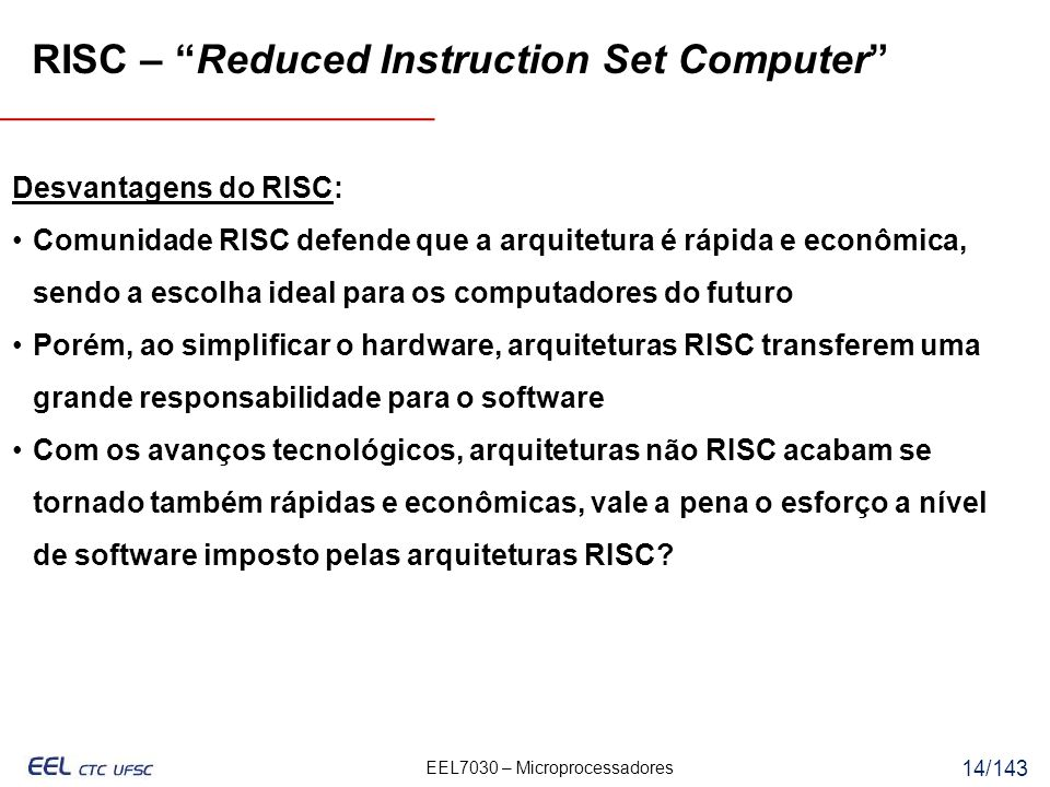 RISC – Reduced Instruction Set Computer