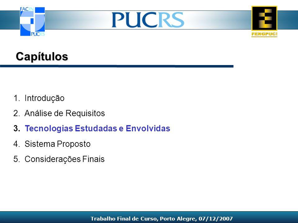 Trabalho Final de Curso, Porto Alegre, 07/12/2007
