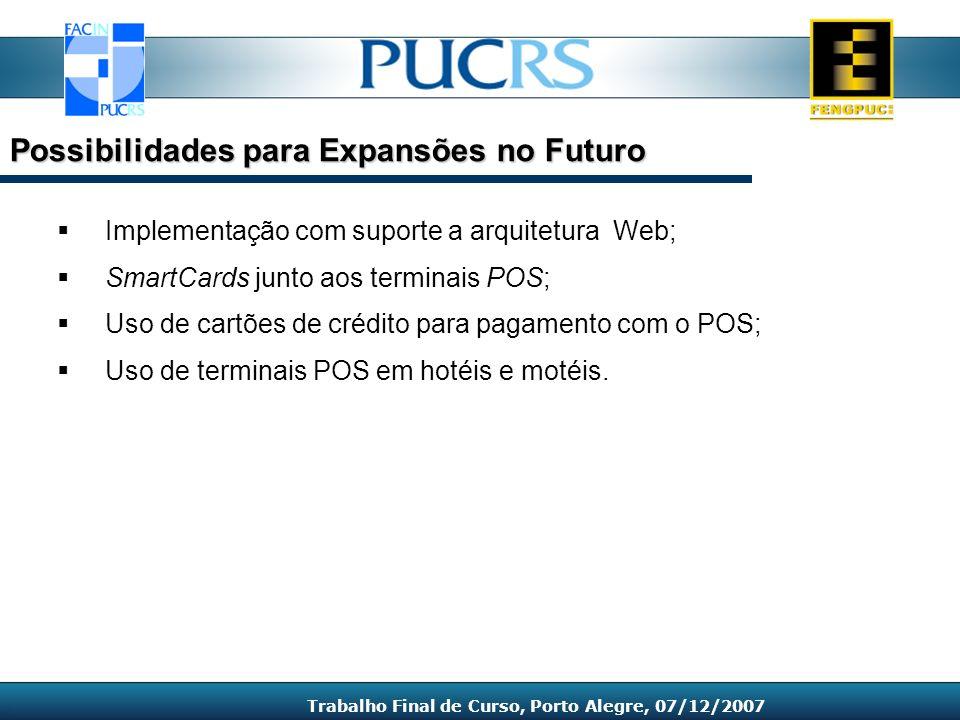 Possibilidades para Expansões no Futuro