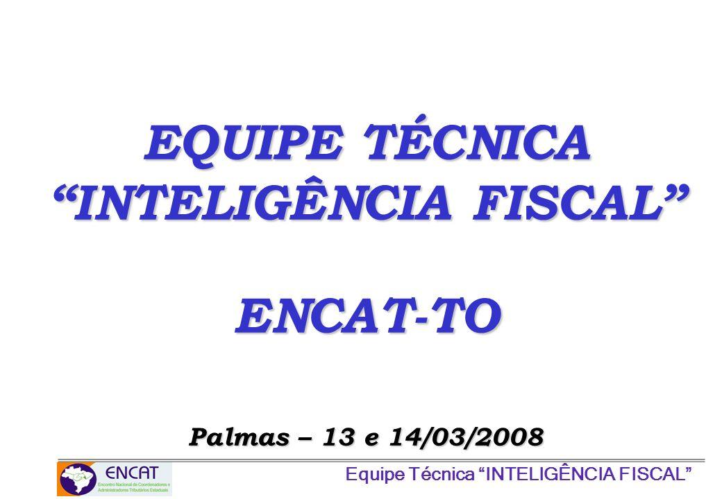 EQUIPE TÉCNICA INTELIGÊNCIA FISCAL
