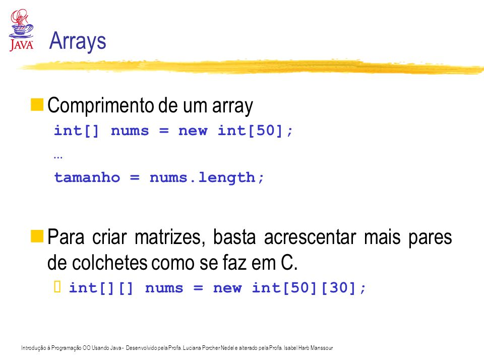 Arrays Comprimento de um array