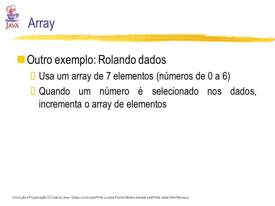 Array Outro exemplo: Rolando dados