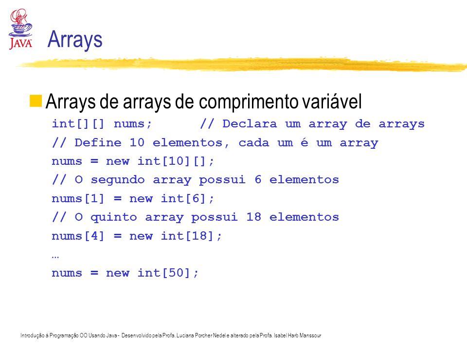 Arrays Arrays de arrays de comprimento variável