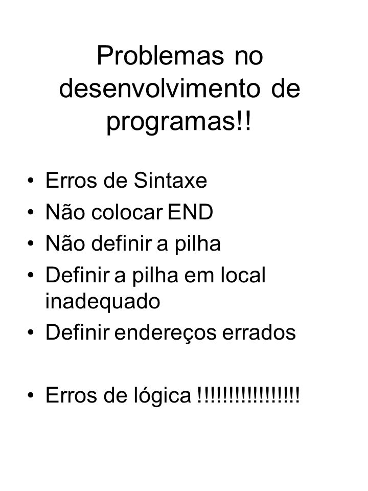 Problemas no desenvolvimento de programas!!