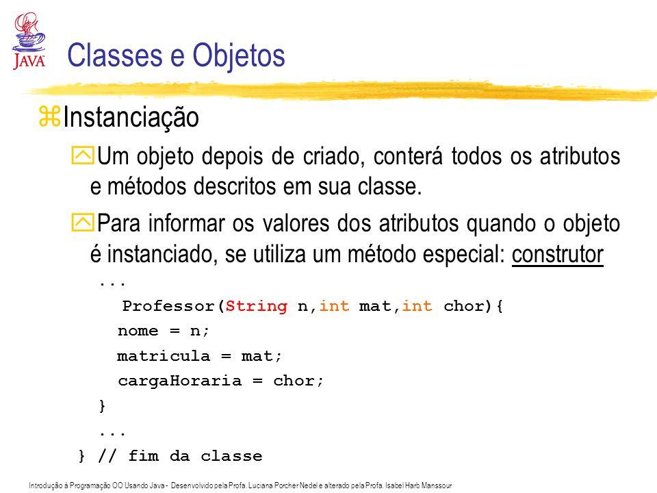 Classes e Objetos Instanciação