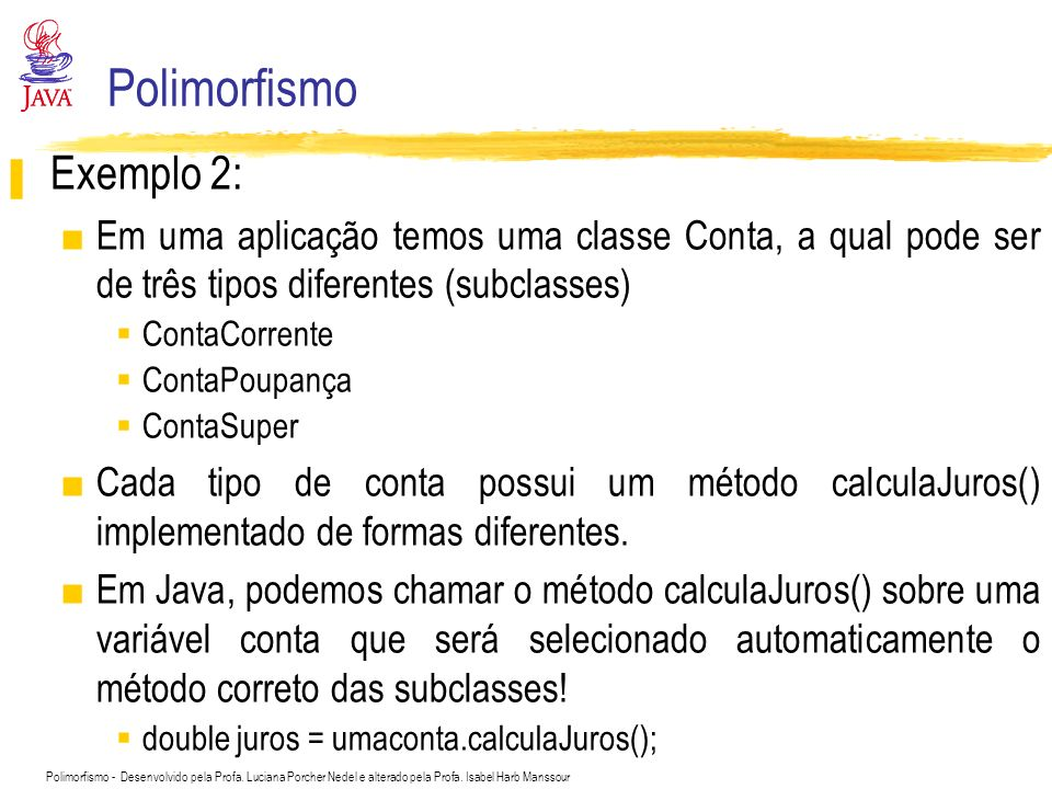 Polimorfismo Exemplo 2: