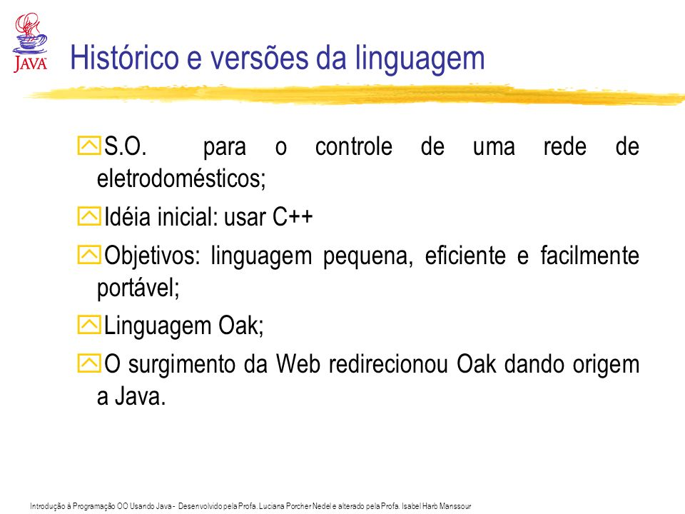 Histórico e versões da linguagem