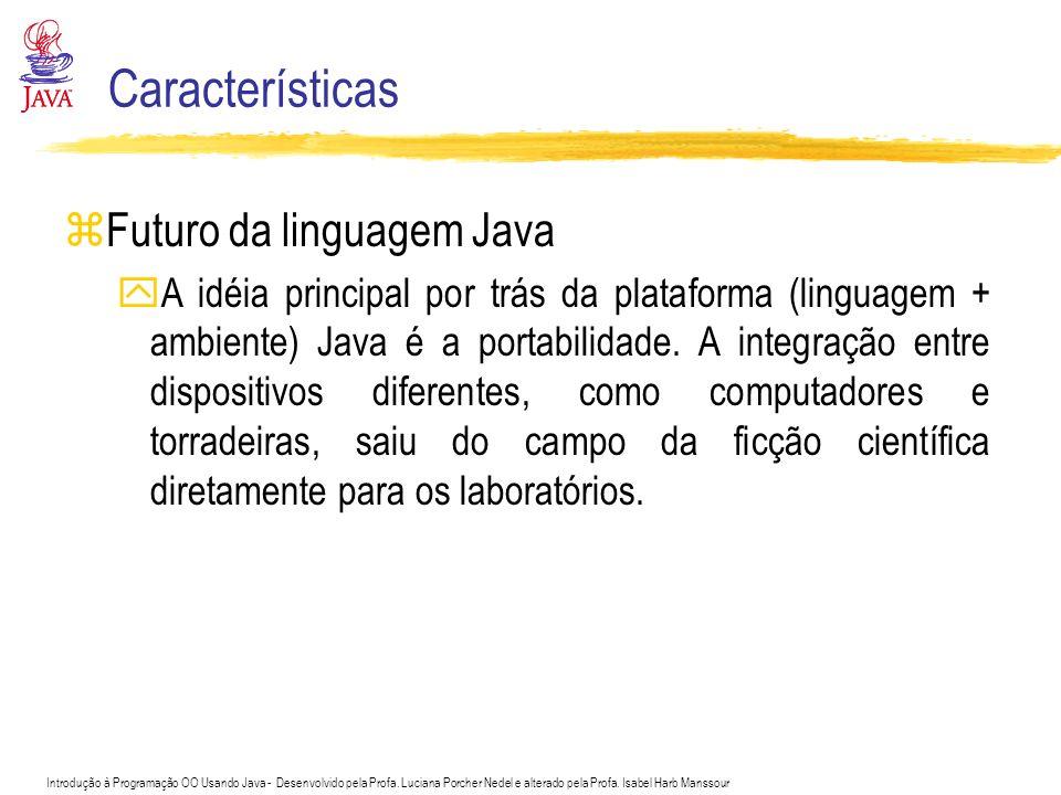 Características Futuro da linguagem Java