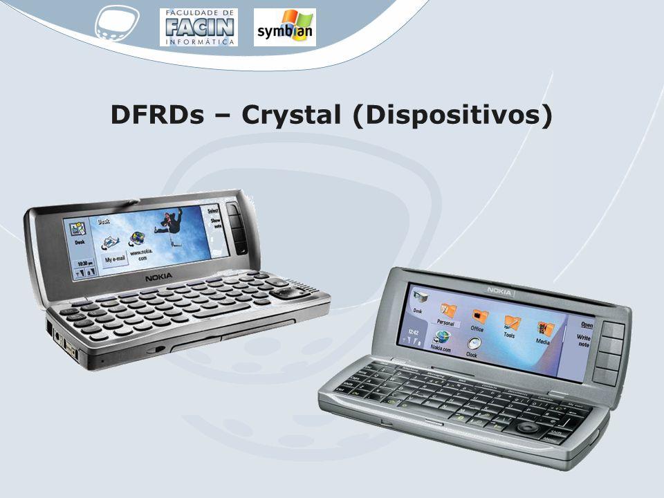 DFRDs – Crystal (Dispositivos)