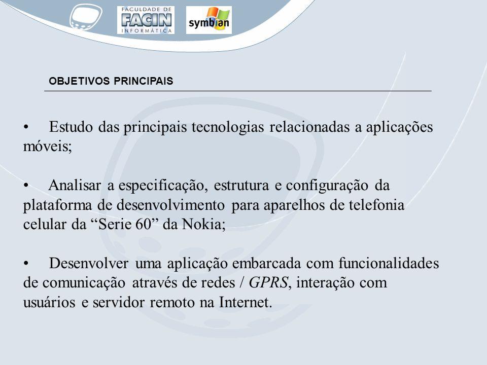 Estudo das principais tecnologias relacionadas a aplicações móveis;