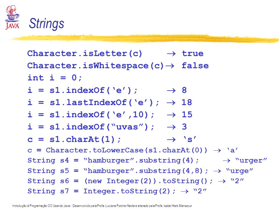 Strings Character.isLetter(c)  true Character.isWhitespace(c) false