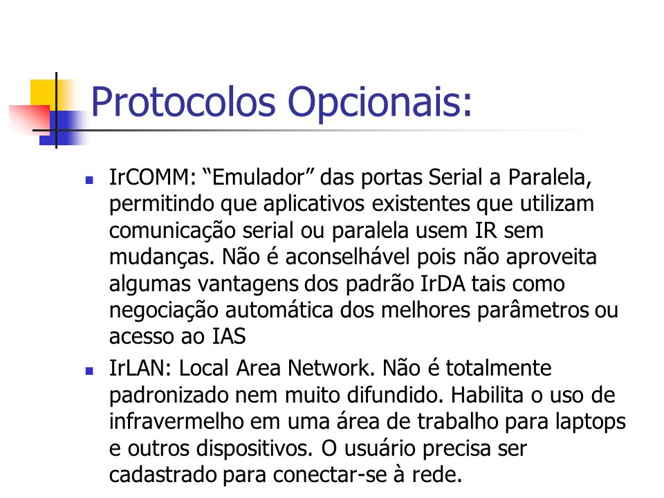 Protocolos Opcionais: