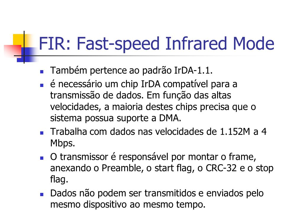 FIR: Fast-speed Infrared Mode