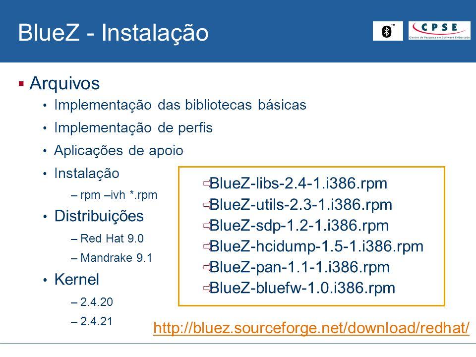 BlueZ - Instalação Arquivos Distribuições Kernel