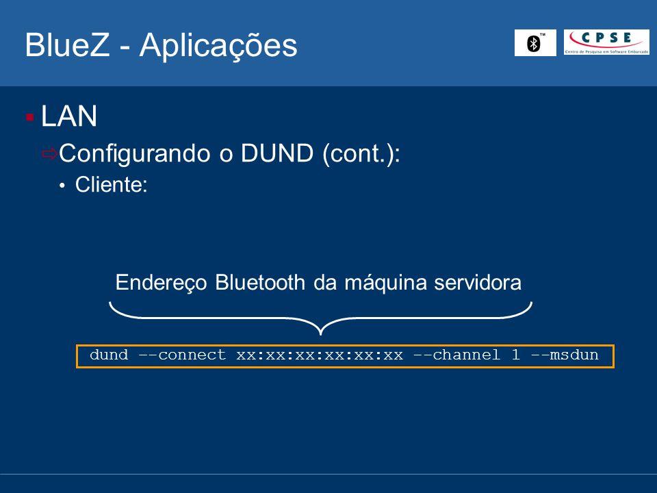 dund –-connect xx:xx:xx:xx:xx:xx --channel 1 --msdun