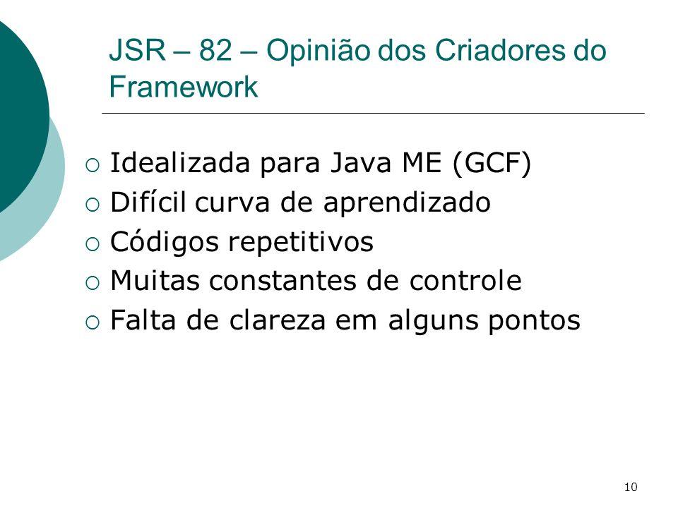 JSR – 82 – Opinião dos Criadores do Framework
