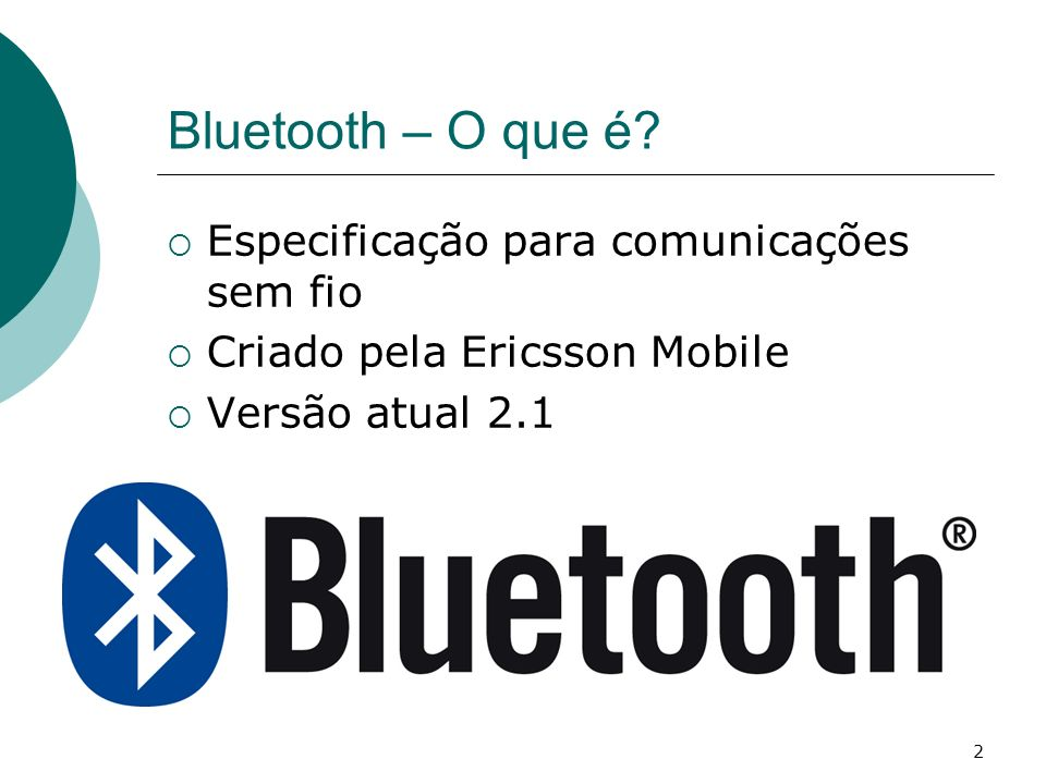 Bluetooth – O que é Especificação para comunicações sem fio