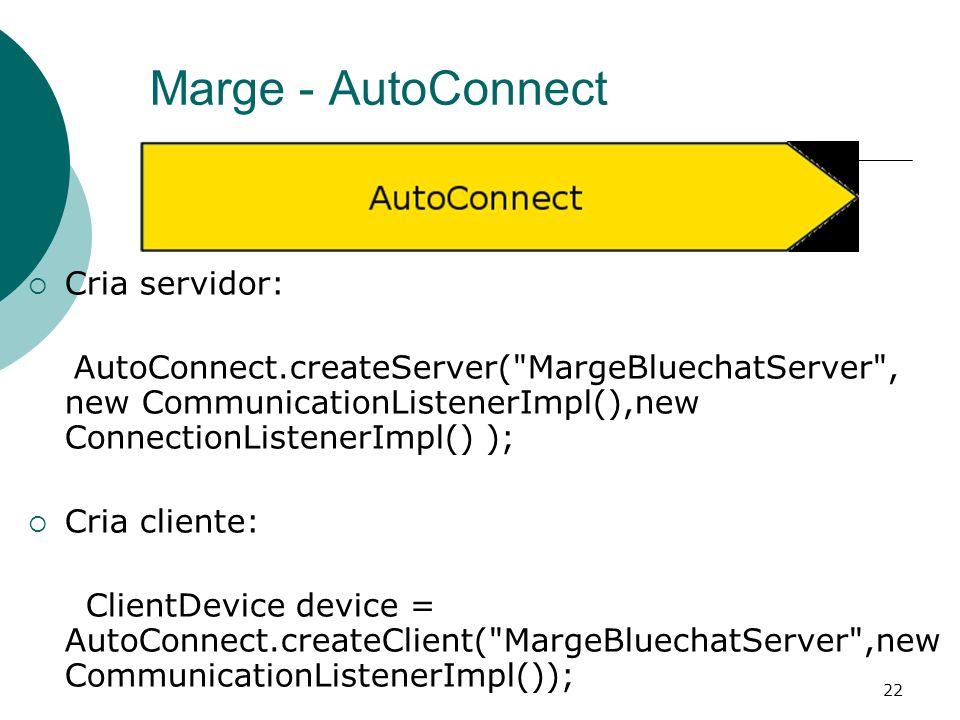 Marge - AutoConnect Cria servidor: