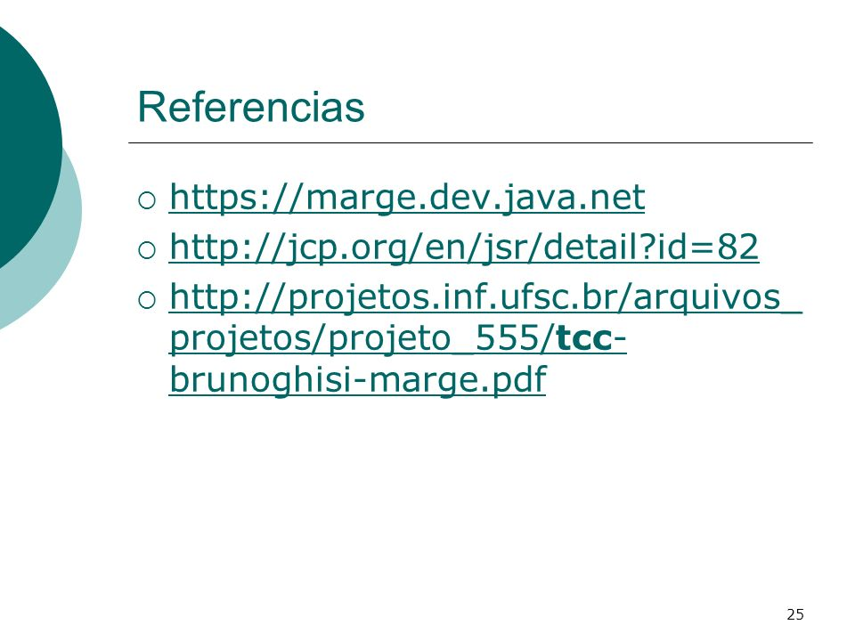Referencias https://marge.dev.java.net