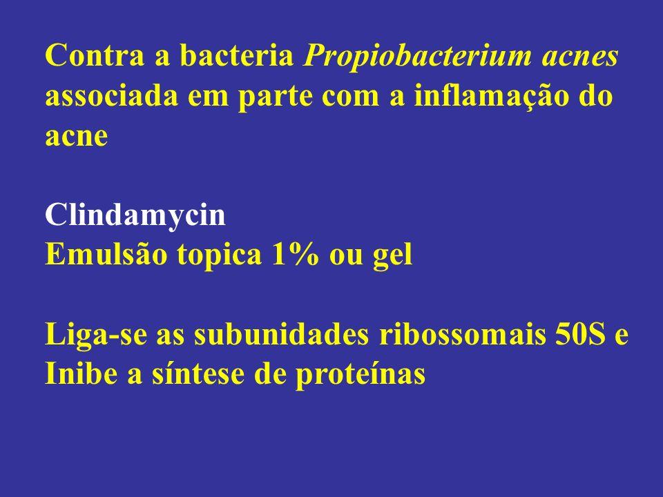 Contra a bacteria Propiobacterium acnes